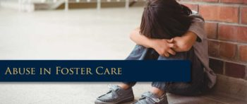 New York Foster Care Abuse Attorneys