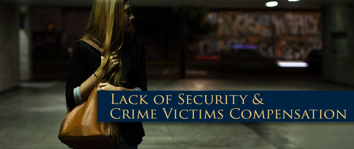 Lack of Security & Crime Victims Compensation – New York Attorneys Berkowitz & Weitz